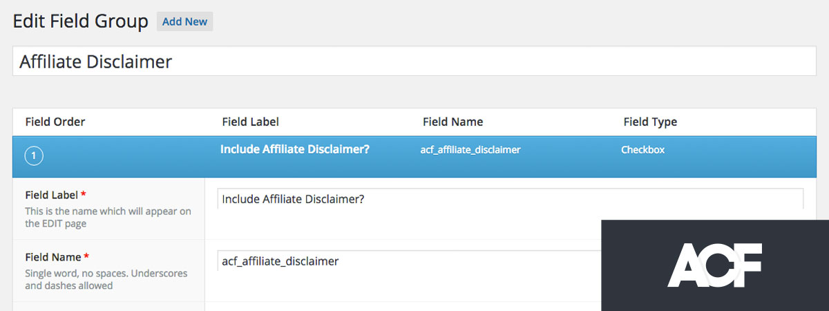Affiliate Disclosure Statement w/ Advanced Custom Fields