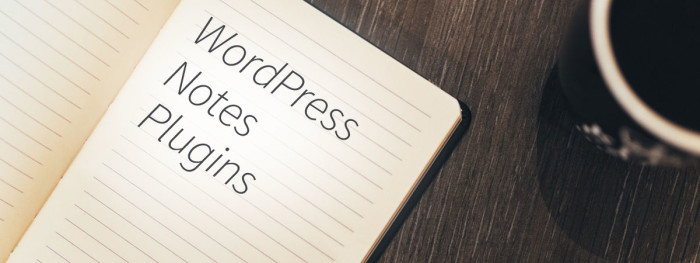 WordPress Notes Plugins Reviewed