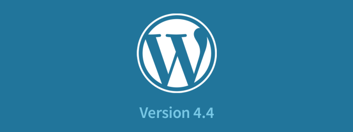 WordPress 4.4 Release - New Features