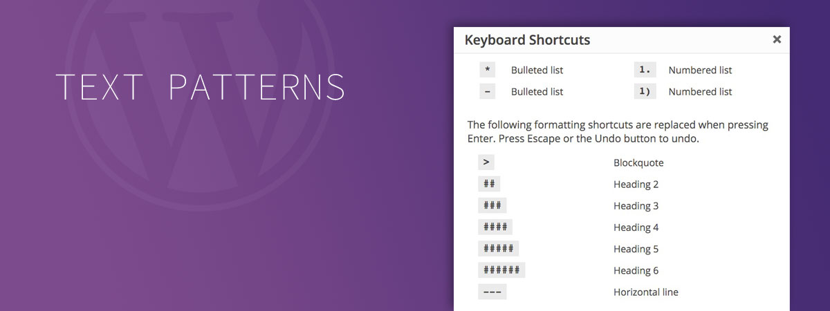 WordPress Text Patterns & Formatting Shortcuts