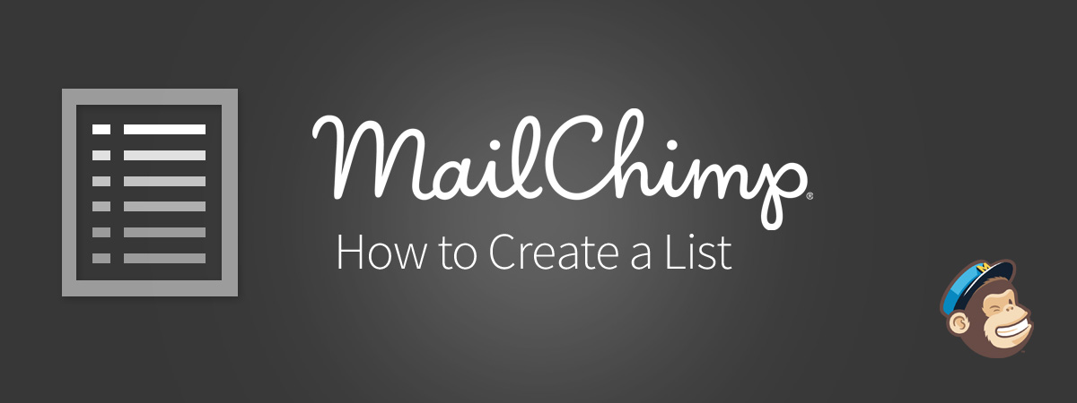 how to create a list in mailchimp mailchimp tutorial