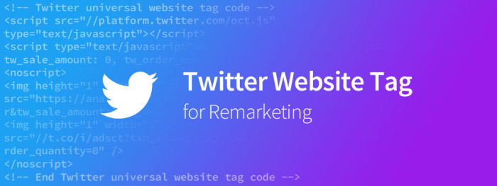 Twitter Website Tag for Remarketing