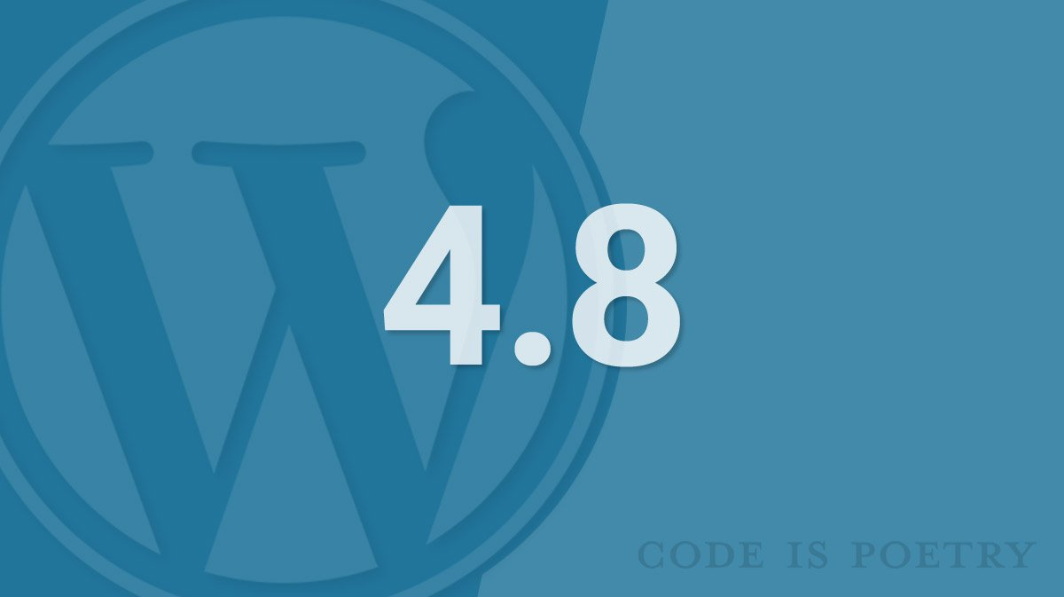 WordPress 4.8 New Features