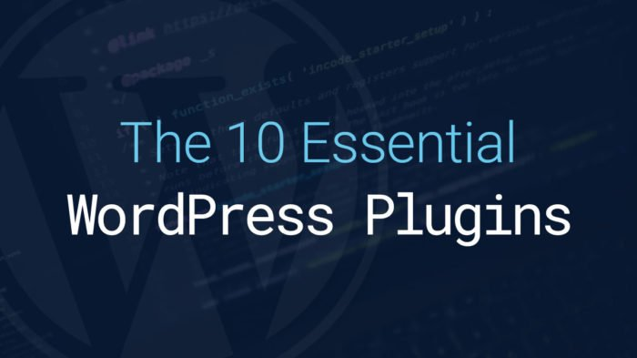 10 Essential Free WordPress Plugins