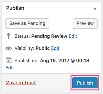 WordPress, how to publish a post pending review