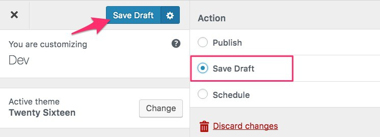 "WordPress Customizer ""Save Draft"" option"