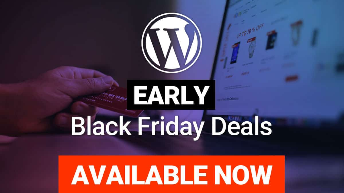 Early Black Friday WordPress Deals