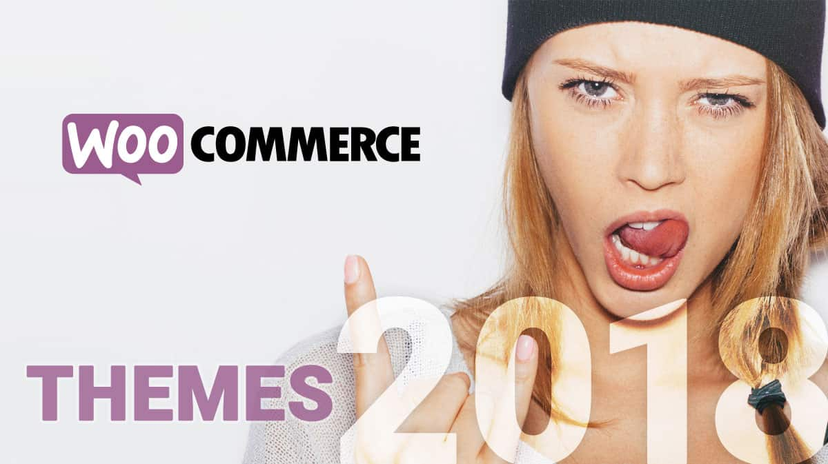 Best WooCommerce Themes for 2018