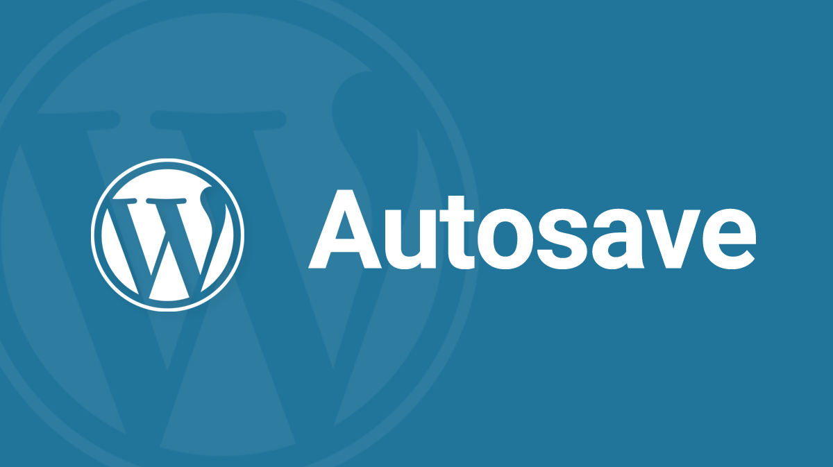 WordPress Autosave